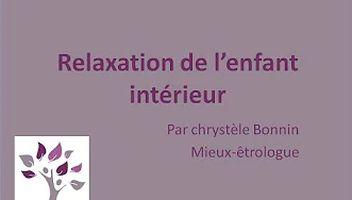 Vidéo : Relaxation de l'enfant intérieur