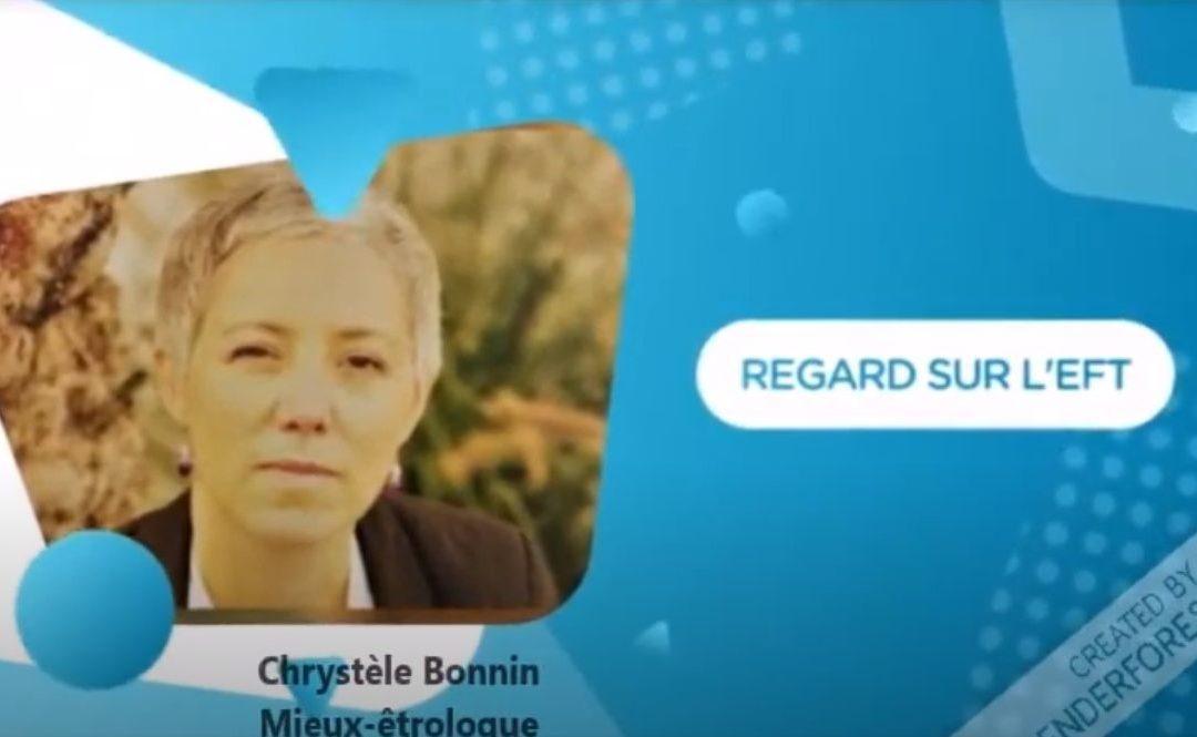 Regard sur l'EFT, entrevue de Patricia Jacquet et Chrystèle Bonnin